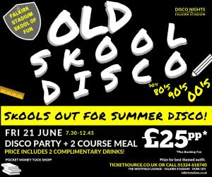 Old Skool Disco Party 21st June  at The Falkirk Stadium